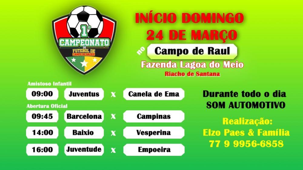 1º Campeonato de Futebol de Campo do Baixio será realizado em Riacho de Santana